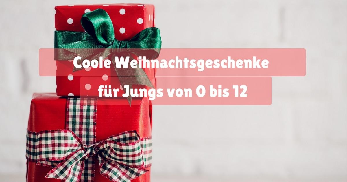 Coole Weihnachtsgeschenke für Jungs von 0 bis 12