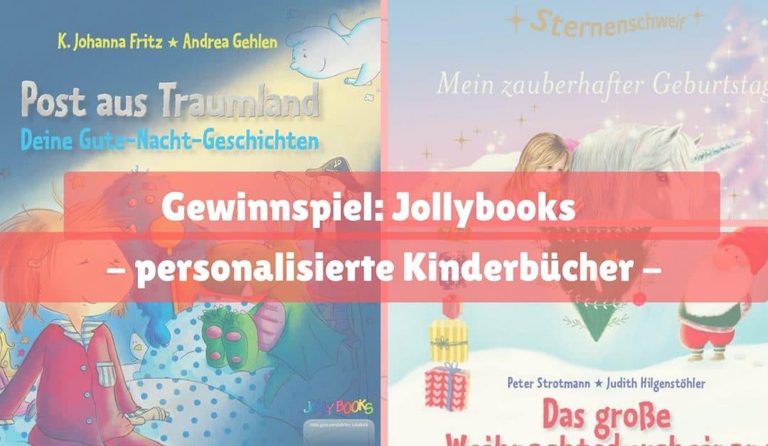 Gewinnspiel: Jollybooks-personalisierte Kinderbücher für Kleine und Große!